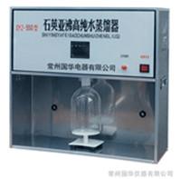 石英亚沸高纯水蒸馏器SYZ-B  常州国华蒸馏水器