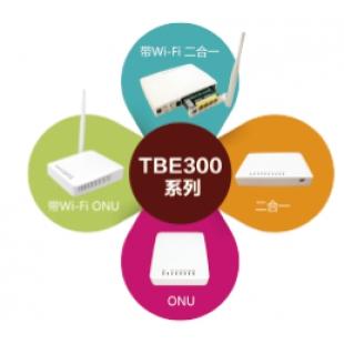 凌云光科技  TBE300 系列FTTH/O 终端