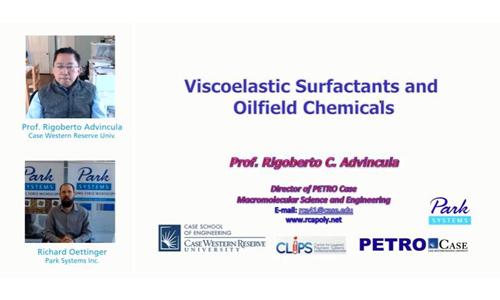 (youtube油管)粘弹性表面活性剂在油田化学中的应用